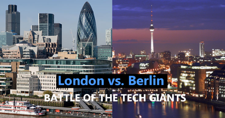 London versus Berlin – Which hub wins which vertical?