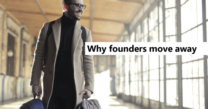 STARTUP MIGRANTS: Why Founders move to startup