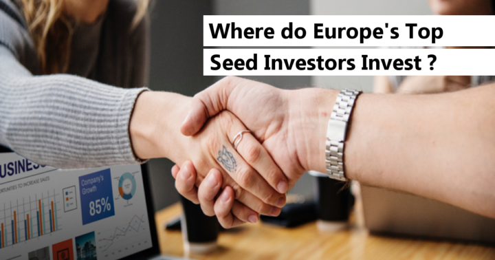 Where are Europe's most successful Seed Investors investing?
