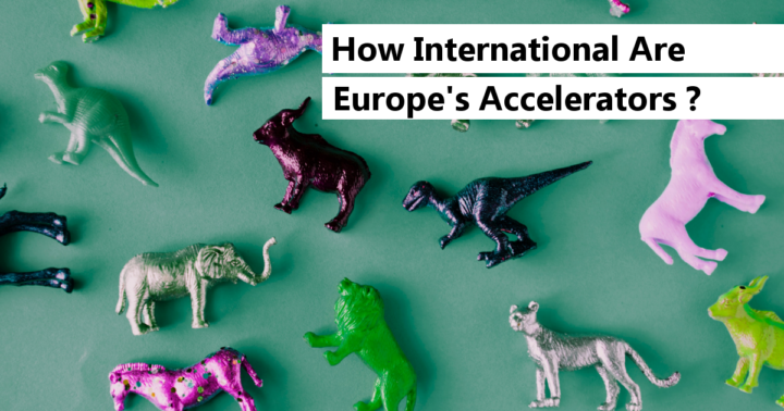 The most International Startup Accelerators in Europe